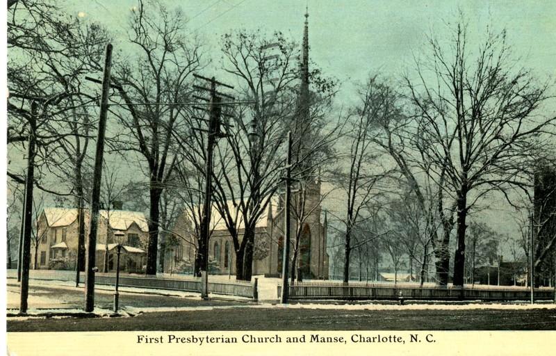 First Presbyterian Church and Manse, Charlotte, N. C.